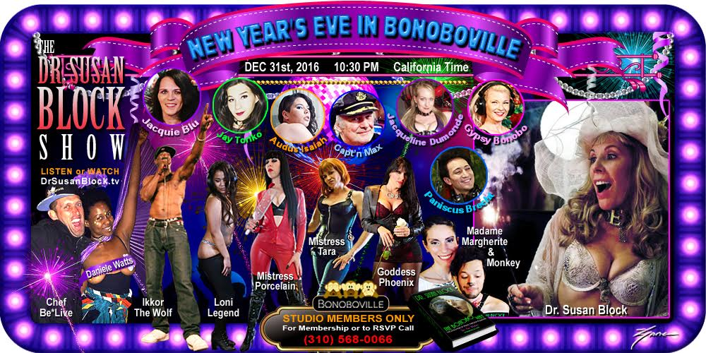 Susan Block's New Years Eve Bacchanalia in Bonoboville
